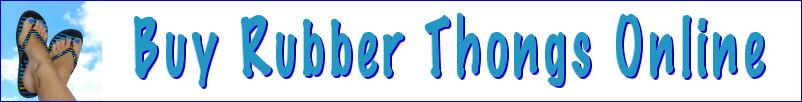Buy Rubber Thongs Online